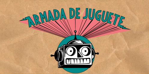 ARMADA DE JUGUETE